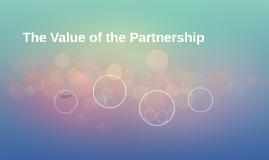 The Value of the Partnership