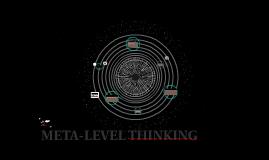 META- LEVEL THINKING