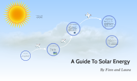 A Guide To Solar Energy