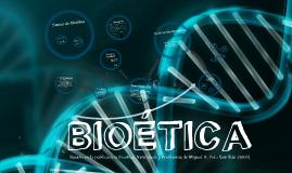 Bioética Clase 1 y 2