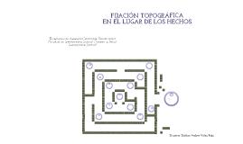 Copy of Planimétria Fijación Topográfica en la escena