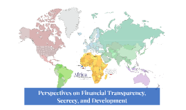 Perspectives on Financial Transparency, Secrecy, and Development, Part 2