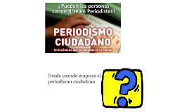 Copy of Periodismo ciudadano