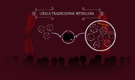 Copy of LÍRICA TRADICIONAL MEXICANA