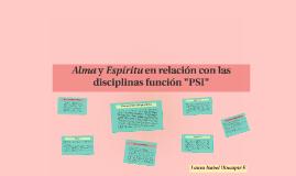 """Alma y Espíritu en relación con las disciplinas función """"PSI"""