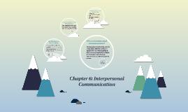 Chapter 6: Interpersonal Communication
