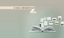 EL HUILA PREHISPANICO