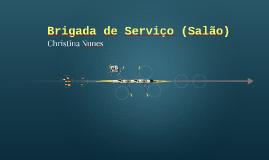 Brigada de Serviço