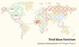 Third Wave Feminism