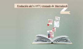 Evolución del GATT y tratado de Marrakech 1994