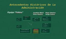 Antecedentes Administración