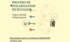 PROCESO DE DOLARIZACION EN ECUADOR