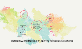 Copy of historical background of ancient Philippine literature
