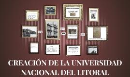 CREACIÓN DE LA UNIVERSIDAD NACIONAL DEL LITORAL