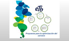 Copy of Propuesta para la optimización del servicio