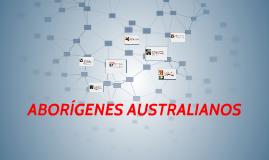 Copy of ABORÍGENES AUSTRALIANOS
