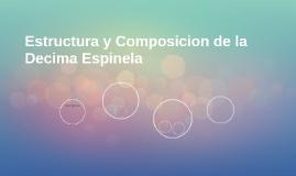 Estructura y Composicion de la Decima Espinela