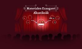 Materialen ezaugarri akustikoak