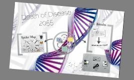 Death of Disease in 2055!