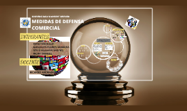 Copy of MEDIDAS DE DEFENSA COMERCIAL