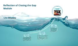 8636 Closing the Gap Reflection
