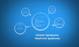 Sinister Symptoms Case Study