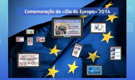 9 de maio - «Dia da Europa 2014