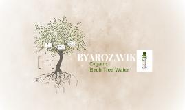 Byarozavik - Birch Tree Water Campaign