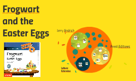 Copy of Frogwart and The Easter Eggs