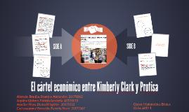 El cártel económico entre Kimberly Clark y Protisa