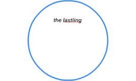 the lastling