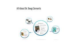All About Dr. Doug Clements
