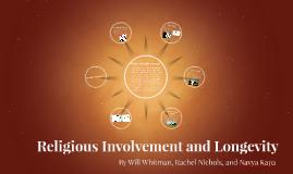 Religious Involvment and Longevity
