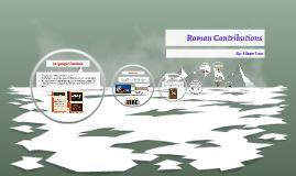Roman Controbutions