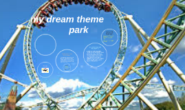 my dream theme park