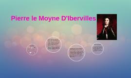 Pierre le Moyne D'Ibervilles