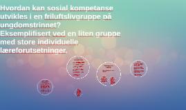 Hvordan kan sosial kompetanse utvikles i en friluftslivgrupp
