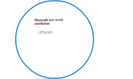 Minecraft epic build comilation