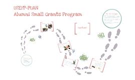 Copy of Alumni Small Grants Presentation