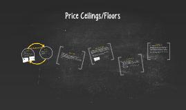 Price Ceilings/Floors