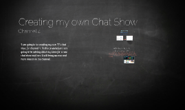 Creating my own Chat Show