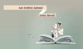 Juliusz Słowacki: Sen Srebrny Salomei