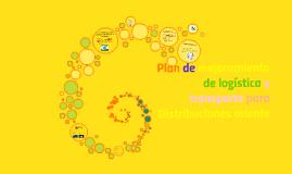 Plan de mejoramiento de logística y transporte para Distribu