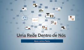 Copy of Uma Rede Dentro de Nós