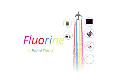 Fluorine by Rachel Wagner