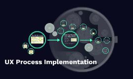 UX Process Implementation