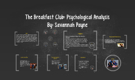 psychology principles in the breakfast club essay Breakfast club essay adolescence: the one period of time when it is normal to have a crisis, according to erik erikson credited for developing an in-depth model for adolescent development, erikson himself had an identity crisis during adolescence, stemming from the conflict between his scandinavian and jewish roots.