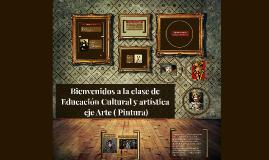 Bienvenidos a la clase de Educación Cultural y artística  se