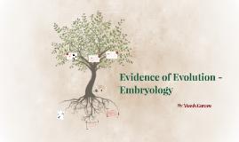 Copy of Evidence of Evolution - Embryology