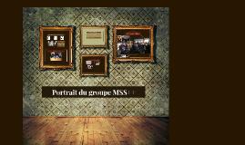 Portrait du groupe MSS++